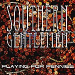 Southern Gentlemen Playing For Pennies
