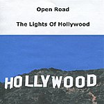 Open Road The Lights Of Hollywood