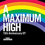 Shed Seven A Maximum High 15th Anniversary Ep