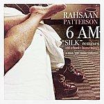 "Rahsaan Patterson 6 Am ""Silk"" Remixes Old School + House Mixes"