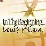 Louis Prima In The Beginning...
