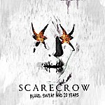 Scarecrow Blood, Sweat And 20 Years