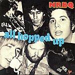 NRBQ All Hopped Up