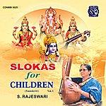 S. Rajeswari Slokas For Children Vol. 1
