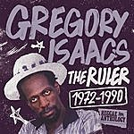 Gregory Isaacs Reggae Anthology: Gregory Isaacs - The Ruler (1972-1990)