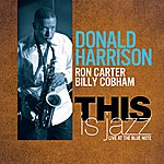 Donald Harrison This Is Jazz