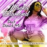 Macka Diamond Don't Disturb Mi