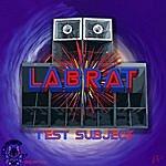 LabRat Test Subject