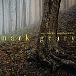 Mark Geary Songs About Love, Songs About Leaving