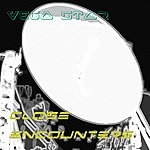 Vegastar Close Encounters - Single