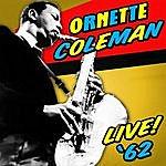 Ornette Coleman Live '62