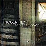 Imogen Heap Neglected Space