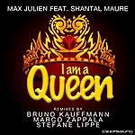 Max Julien I Am A Queen (Feat. Shantal Maure)