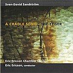 Eric Ericson Sven-David: A Cradle Song - The Tyger