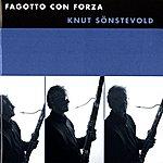 Knut Sonstevold Fagotto Con Forza