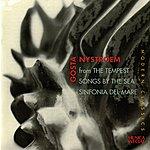 Evgeny Svetlanov Nystroem: The Tempest - Songs By The Sea - Sinfonia Del Mare