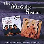 The McGuire Sisters Do You Remember When - While The Lights Are Low
