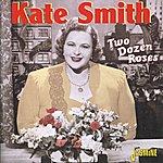 Kate Smith Two Dozen Roses