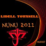 Lidell Townsell Nu Nu (2011 Remixes)