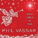 Phil Vassar What Child Is This - Single