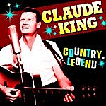 Claude King Country Legend