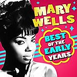 Mary Wells Best Of The Early Years