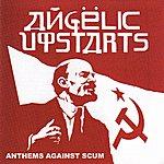 Angelic Upstarts Anthems Against Scum (Live In Hamburg)