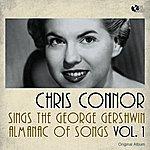 Chris Connor Chris Connor Sings The George Gershwin Almanac Of Songs, Vol. 1 (Original Album)
