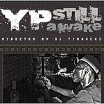Y.P. Still Awake