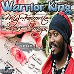 Warrior King My Favorite Love Songs
