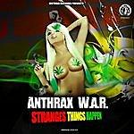 Anthrax Strange Things Happen