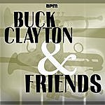 Buck Clayton Buck Clayton & Friends