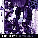 Freestyle Fellowship Step 2 The Side / We Are