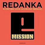 Redanka Scorched Love (Scorchio Remake)