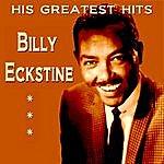 Billy Eckstine Billy Eckstine His Greatest Hits