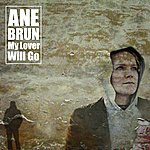 Ane Brun My Lover Will Go