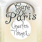 Charles Trenet Cafe De Paris - Charles Trenet