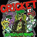 Cricket 220 Beats Per Minute