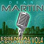 Dean Martin Dean Martin - Essential Crooners Vol 4 ( 93 Tracks Digitally Remastered )