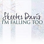 Skeeter Davis I'm Falling Too