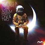 Angels & Airwaves Love: Album Parts One & Two