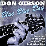 Don Gibson Blue Blue Day