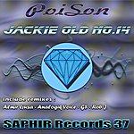 Poison Jackie Old No.14