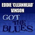 Eddie 'Cleanhead' Vinson Got The Blues