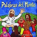 Ruben Rodriguez Palabras Del Monte