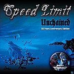 Speedlimit Unchained / Prophecy (25th Anniversary Edition)