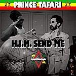 Princetafari H.I.M. Send Me