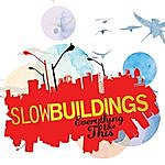 Slow Buildings Everything Like This