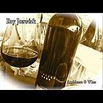 Ray Jozwiak Ambience & Wine