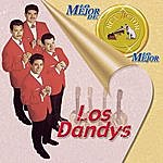 Los Dandys Lo Mejor De Los Dandys